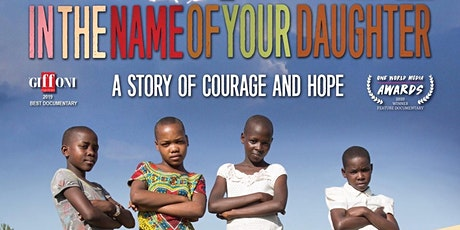 In The Name of Your Daughter Movie Screening and Panel tickets