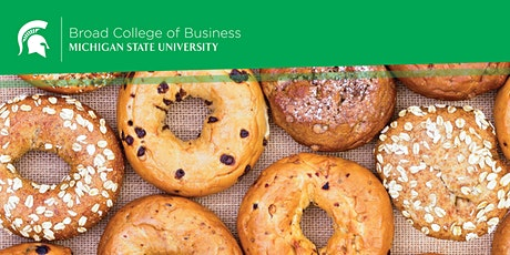 MSU Business & Bagels Leveraging Social Media to Build Brand Loyalty ONLINE tickets