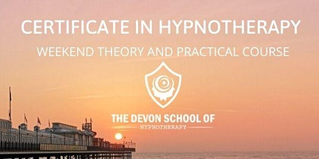 Certificate in Hypnotherapy Weekend Course tickets