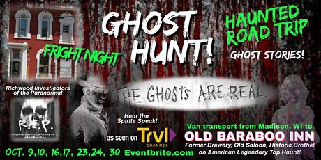 FRIGHT NIGHT HAUNTED ROAD TRIP, Madison, WI to HAUNTED OLD BARABOO INN! tickets