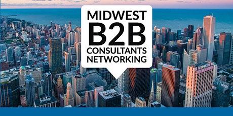 Network - B2B Networking - Business Networking - Networking - MIDWEST tickets