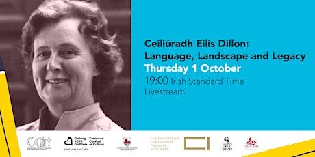 Ceiliúradh Eilís Dillon: Language, Legacy & Landscape tickets