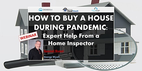 WEB: How To Buy A House During Pandemic: Expert Help From a Home Inspector tickets