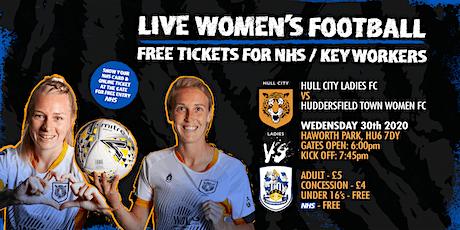 Free Football Ticket for NHS! - Hull City Ladies FC vs Huddersfield Town FC tickets