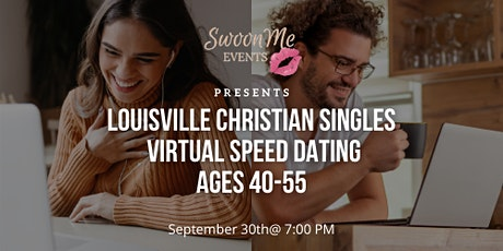 Louisville Christian Singles Virtual Speed Dating Ages 40-55 tickets