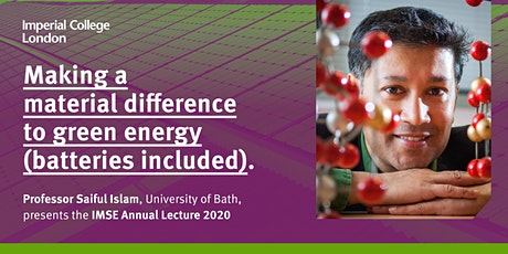 Making a Material Difference to Green Energy - IMSE Annual Lecture 2020 tickets