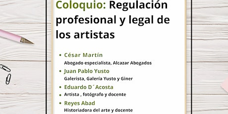 "Coloquio ""Regulación profesional y legal de los artistas"" entradas"