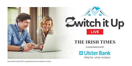 Switch it Up Live with The Irish Times and Ulster Bank tickets