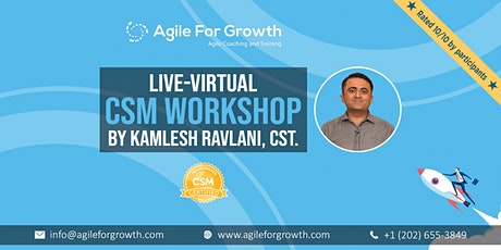 Live Virtual CSM Workshop by Kamlesh Ravlani, CST, Herndon,  USA, 20-21 Mar tickets