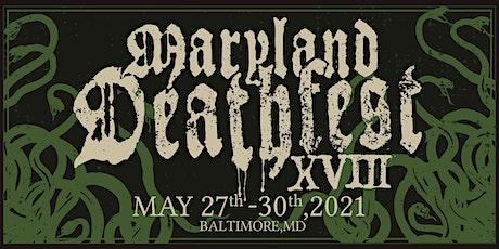 Maryland Deathfest XVIII tickets