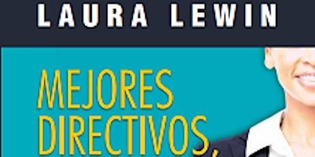 Mejores directivos, mejores Instituciones Educativas  por Laura Lewin entradas