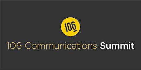 106 Communications Summit tickets