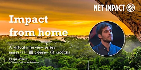 Impact From Home | Episode #11 w Felipe Villela of ReNature tickets