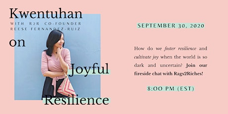 Kwentuhan With Cambio: A Conversation On JOYFUL RESILIENCE With Rags2Riches tickets