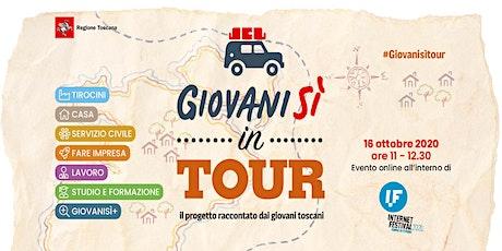 Giovanisì in tour:il progetto raccontato dai giovani toscani[evento ONLINE] biglietti