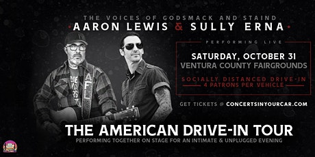 AARON LEWIS - SULLY ERNA: THE AMERICAN DRIVE IN TOUR - VENTURA 8PM tickets