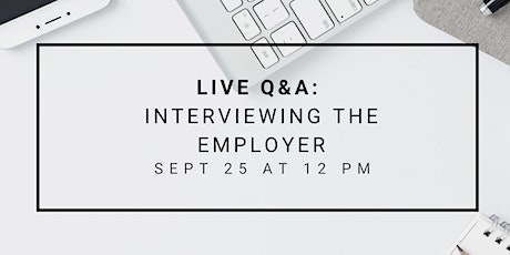 Live Q&A: Interviewing the Employer tickets
