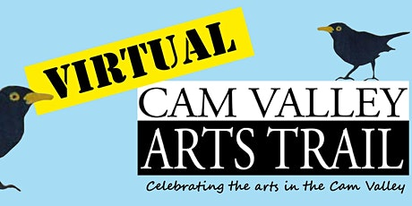 Virtual Cam Valley Arts Trail tickets