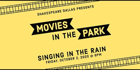 Outdoor Movies in the Park: Singin' in the Rain tickets