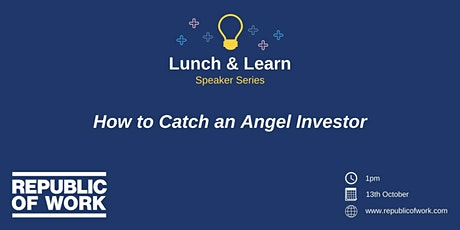 How to Catch an Angel Investor tickets