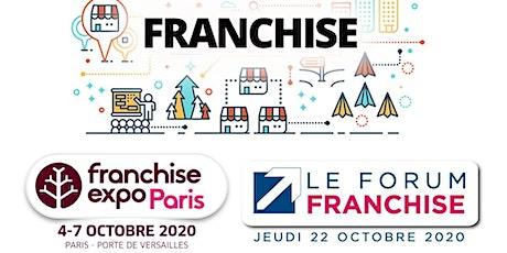 FRANCHISE EXPO PARIS & FORUM FRANCHISE LYON billets