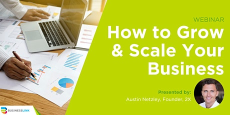 How to Grow and Scale your Business tickets