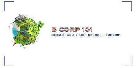 B Corp 101 Bootcamp tickets