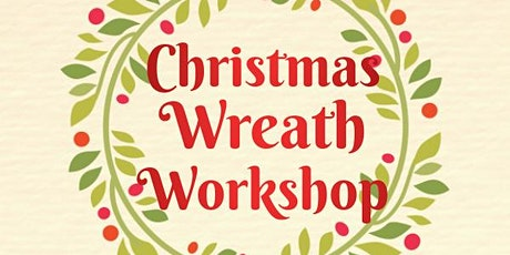 Christmas Wreath Workshop 13th December tickets
