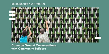 Common Ground Conversations with Community Builders tickets