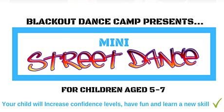 Blackout Dance Camp - Mini Street Dance Class tickets