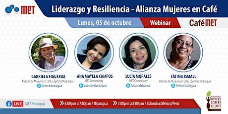 CaféMET: Liderazgo y Resiliencia - Alianza Mujeres en Café entradas