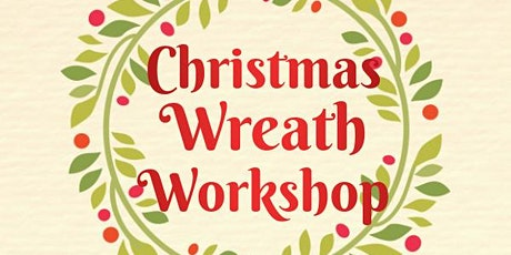 Christmas Wreath Workshop 20th December tickets