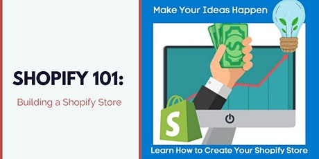 Shopify 101: Building a Shopify Store tickets