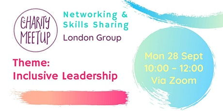 Charity Meetup - London - Inclusive Leadership tickets