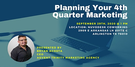 Planning Your 4th Quarter Marketing tickets
