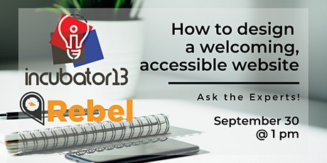 "Ask the Experts: ""How to design a welcoming, accessible website"" tickets"