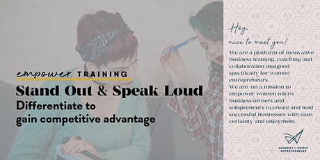 STAND OUT & SPEAK LOUD – Differentiate to gain competitive advantage tickets