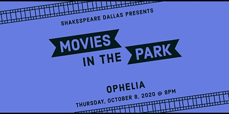 Outdoor Movies in the Park: Ophelia tickets