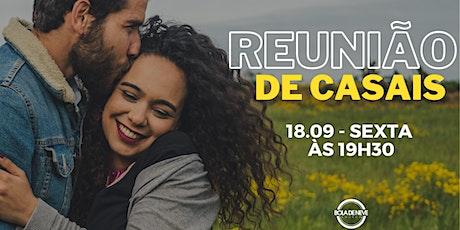 Reunião de Casais - Sexta - NOITE - 18.09.2020 ingressos