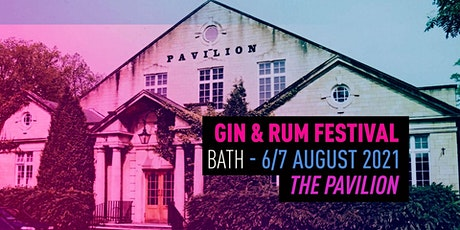 The Gin & Rum Festival - - Bath - 2021 tickets