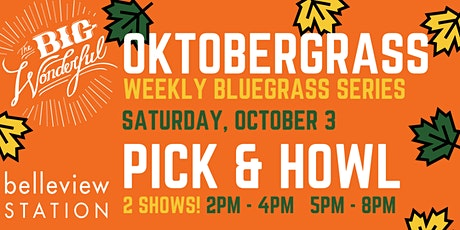 OktoberGrass Live Music Series: Pick & Howl tickets
