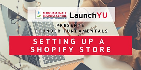 Founder Fundamentals: Setting up a Shopify Store tickets
