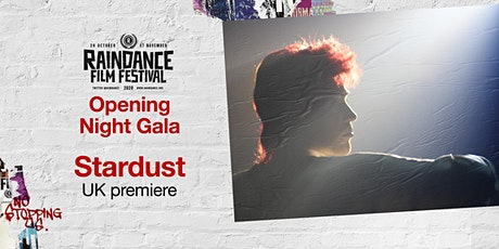Stardust - Raindance Film Festival Opening Night Gala tickets