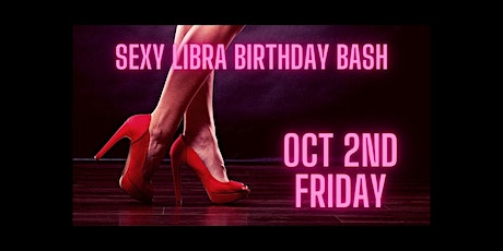 Monroe Entertainment LLC Presents: Sexy Libra Birthday Bash tickets