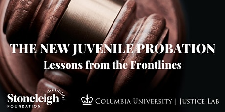 The New Juvenile Probation: Lessons from the Frontlines tickets