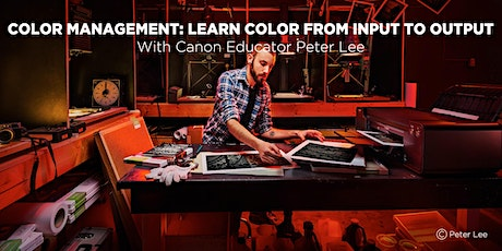 Color Management: Learn Color from Input to Output with Peter Lee tickets