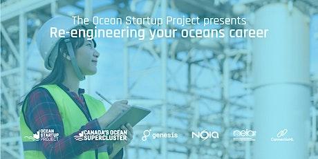 Re-engineer your ocean tech career tickets