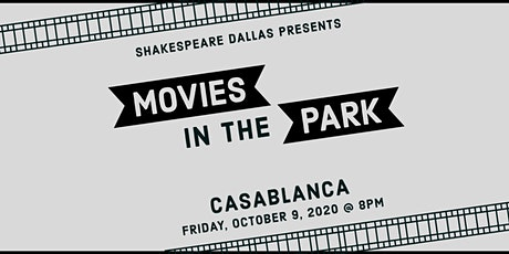 Outdoor Movies in the Park: Casablanca tickets