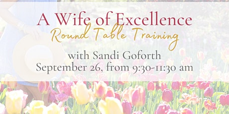 A Wife of Excellence  Round Table Training tickets