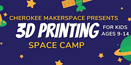 3D Printing Kid's Course - Space Week! tickets